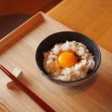 「卵かけご飯」はダイエットに向いている?食べ方1つで効果が違う!NGな食べ方とは?
